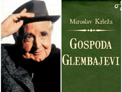 Gospoda Glembajevi - Miroslav Krleža